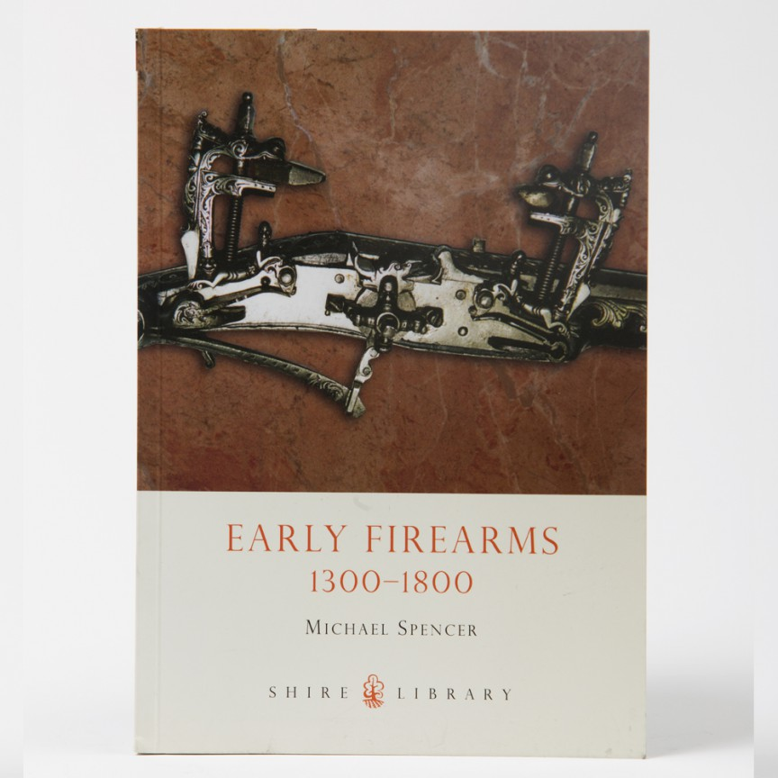 Early Firearms 1300-1800
